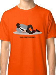 WSY: Hello, I have your pants pt 2 Classic T-Shirt