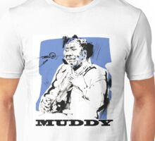 Muddy Waters - Father of modern Chicago Blues Unisex T-Shirt