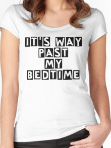 It's way past my bedtime Women's Fitted Scoop T-Shirt