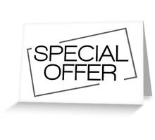 special offer Greeting Card