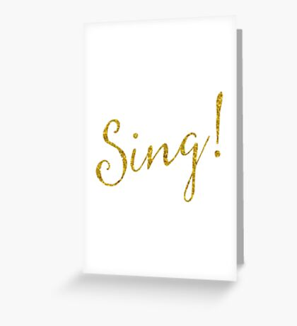 Sing Gold Faux Foil Metallic Glitter Quote Isolated on White Background Greeting Card