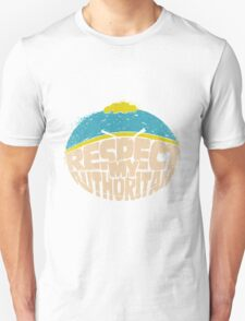 Respect My Authoritah South Park Movie Quote T-Shirt