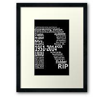 RIP Robin Williams - Tribute Framed Print