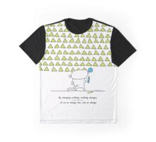 By changing nothing, nothing changes / Cat doodle Graphic T-Shirt