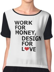 WORK FOR MONEY Chiffon Top