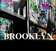 Brooklyn graffiti by rlnielsen4