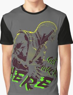 Get Over Here! Graphic T-Shirt