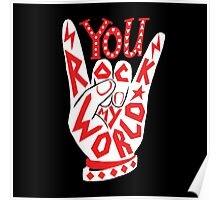 You rock my world lettering typography sign illustration in white and red. Poster