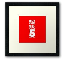 Out of My Mind Framed Print