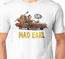 Mad Earl Unisex T-Shirt