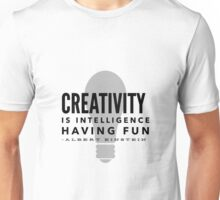 Albert Einstein Creativity Quote Unisex T-Shirt