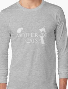 Game of thrones mother of cats Long Sleeve T-Shirt