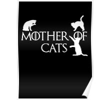 Game of thrones mother of cats Poster