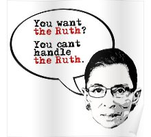 You want the Ruth? Poster