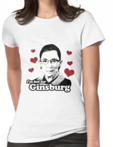 I'm hot for Ginsburg Womens Fitted T-Shirt
