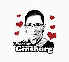 I'm hot for Ginsburg Unisex T-Shirt