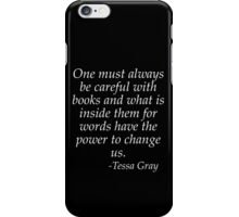 One must be careful with books iPhone Case/Skin