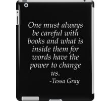 One must be careful with books iPad Case/Skin