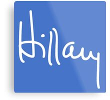 Hillary Signature Metal Print
