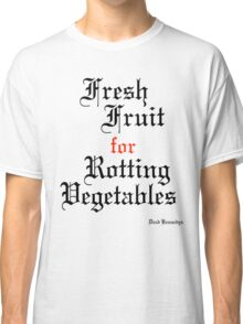 Dead Kennedys Fresh Fruit for Rotting Vegetables Classic T-Shirt
