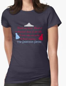 The Selection Series Womens Fitted T-Shirt