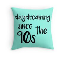 90s Daydreamer Throw Pillow