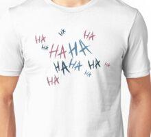 Ha Ha Unisex T-Shirt