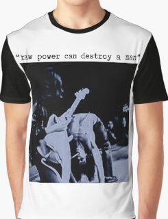 JEFF BUCKLEY RAW POWER CAN DESTROY A MAN T SHIRT iggy pop Graphic T-Shirt