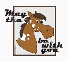 May The Horse Be With You v.1 Baby Tee