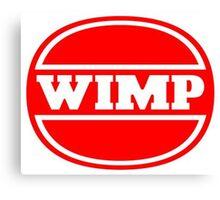 Wimp - Wimpy Satire Canvas Print