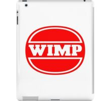 Wimp - Wimpy Satire iPad Case/Skin