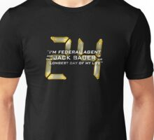 24 Jack Bauer Longest Day (V.3) Unisex T-Shirt