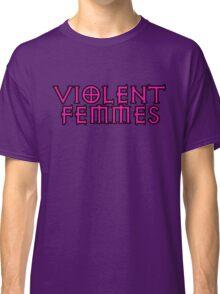 fuschia violent femmes Classic T-Shirt
