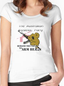 Australian Dyslexic Party, Demand The Right to Arm Bears Women's Fitted Scoop T-Shirt