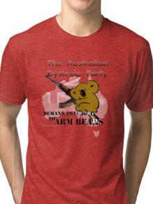 Australian Dyslexic Party, Demand The Right to Arm Bears Tri-blend T-Shirt