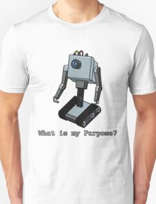 What is my Purpose? T-Shirt