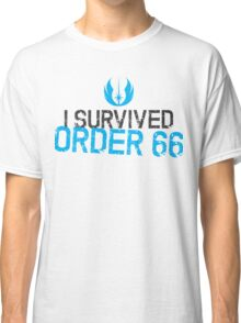 LIMITED EDITION - ORDER 66 Classic T-Shirt