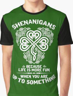 Shenanigans Graphic T-Shirt