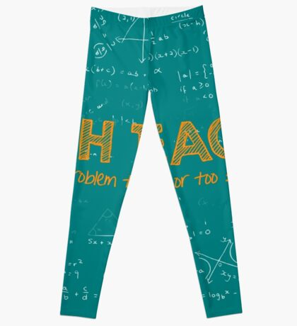Math Teacher (no problem too big or too small) - green Leggings