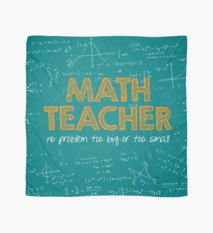 Math Teacher (no problem too big or too small) - green Scarf