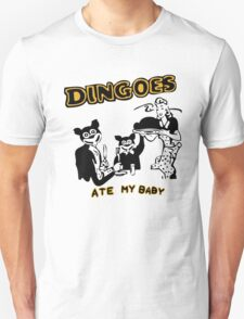 Dingo ate my baby T-Shirt
