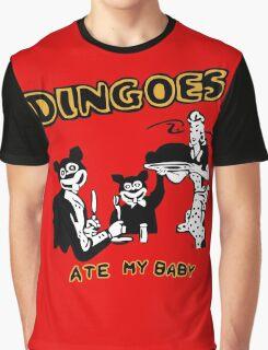 Dingo ate my baby Graphic T-Shirt