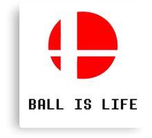 (Smash) Ball Is Life Canvas Print