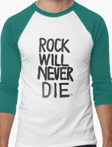 Rock will never die Men's Baseball ¾ T-Shirt