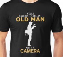 Never Underestimate An Old Man With A Camera Unisex T-Shirt