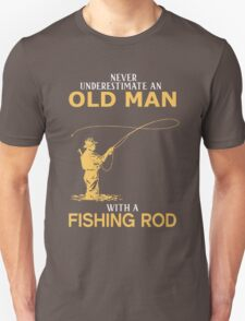 Never Underestimate An Old Man With A Fishing Rod Unisex T-Shirt