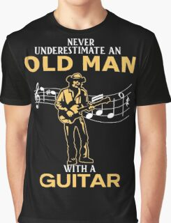 Never Underestimate An Old Man With A Guitar Graphic T-Shirt
