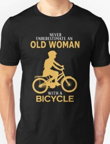 Never Underestimate An Old Woman With A Bicycle Unisex T-Shirt