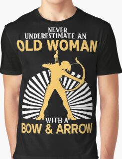 Never Underestimate An Old Woman With A Bow & Arrow Graphic T-Shirt