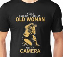 Never Underestimate An Old Woman With A Camera Unisex T-Shirt